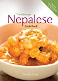 Pemba Lama / Nicci Gurr The Ultimate Nepalese Cookbook