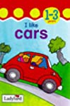 I Like Cars (Toddler Mini Hardback)