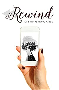 Rewind by Liz Ann Hawkins ebook deal