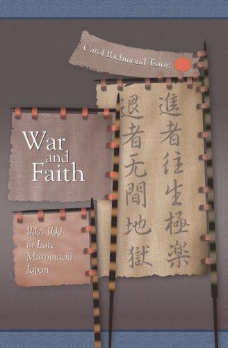 War and Faith: Ikko Ikki in Late Muromachi Japan (Harvard East Asian Monographs)