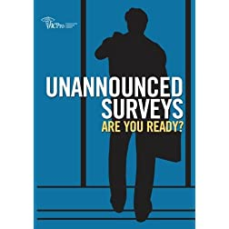Unannounced Surveys: Are You Ready?
