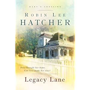 """Legacy Lane"" by Robin Lee Hatcher :Book Review"