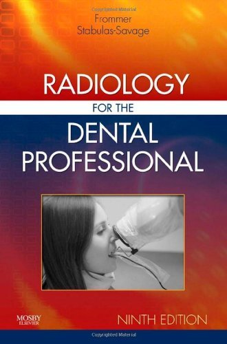By Herbert H. Frommer - Radiology for the Dental Professional: 9th (nineth) Edition, by Jeanine J. Stabulas-Savage Herbert H. Frommer
