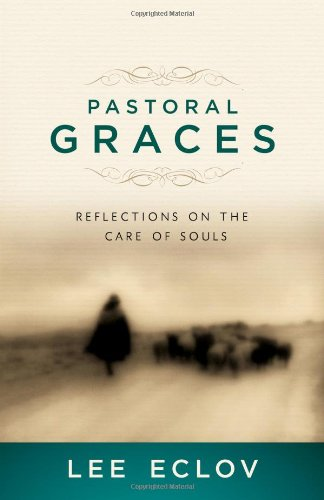 Pastoral Graces: Reflections On The Care Of Souls front-357943