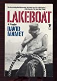 Lakeboat: A Play (0394179250) by Mamet, David