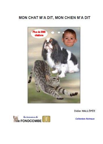 Couverture du livre Mon chat m'a dit, mon chien m'a dit