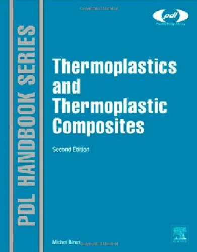 Thermoplastics And Thermoplastic Composites, Second Edition (Plastics Design Library) front-62262