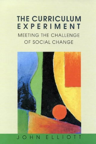 The Curriculum As an Innovative Experiment: Meeting the Challenge of Social Change