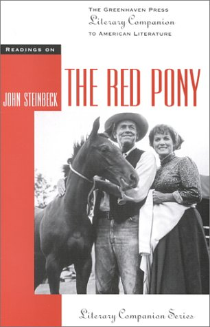 The Red Pony (Literary Companion (Greenhaven Paperback))