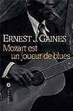 vignette de 'Mozart est un joueur de blues (Ernest J. Gaines)'