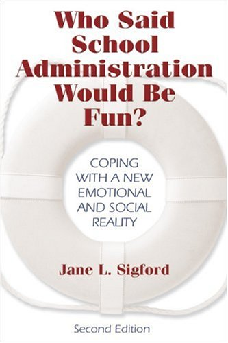 Who Said School Administration Would Be Fun?: Coping With...