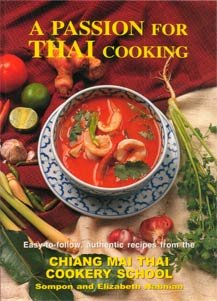 A Passion for Thai Cooking by Sompon & Elizabeth Nabnian