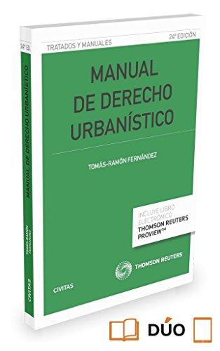 Manual de derecho urbanístico (24ª ed.) (Tratados y Manuales de Derecho)