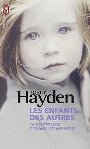 Les enfants des autres - La souffrance des enfants meurtris