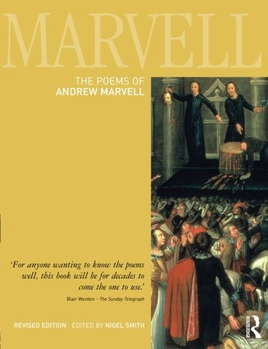 an analysis of the works of andrew marvell In 1672, with the publication of the rehearsal transpros'd, andrew marvell (mawr-vuhl) became a pamphleteer in this animadversion on the works of samuel parker.