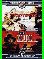 Cockfighter/Mad Dog