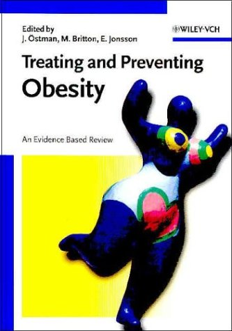Treating and Preventing Obesity: An Evidence Based Review