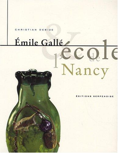 Émile Gallé et l'École de Nancy