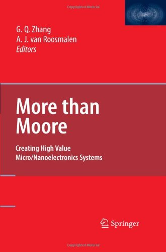 More than Moore: Creating High Value Micro/Nanoelectronics Systems