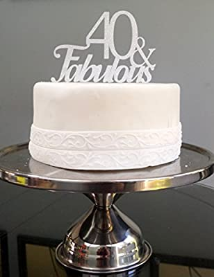All About Details Silver 40-&-fabulous Cake Topper