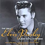 The Only Elvis Presley Album You'll Ever Need