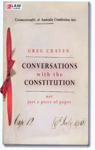 Conversations with the Constitution Not Just a Piece of Paper Law at Large086840554X : image
