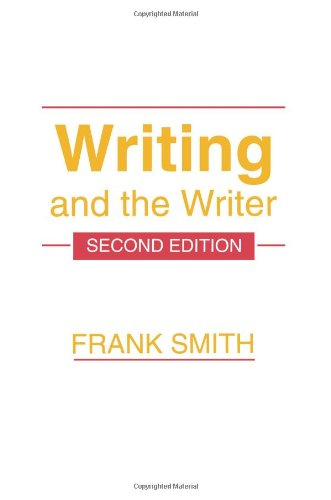 Writing and the Writer, 2nd Edition