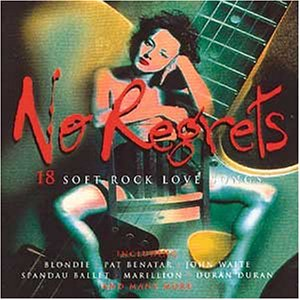 Various Artists - No Regrets 15 Soft Rock Love Songs - Zortam Music