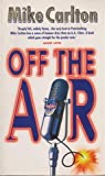 Off the Air (0330360213) by Carlton, Mike