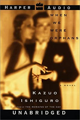 When We Were Orphans UNABRIDGED