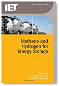 Methane and Hydrogen for Energy Storage (Iet Power and Energy)