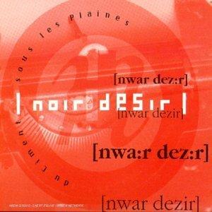 Noir Desir - Dies irae CD2 - Zortam Music