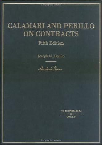 Calamari and Perillo on Contracts, Fifth Edition (Hornbook Series) written by Joseph M. Perillo
