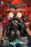 img - for Derek Fridolfs: Batman : Arkham Unhinged (Hardcover); 2013 Edition book / textbook / text book