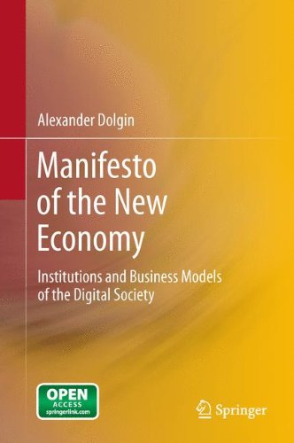 Manifesto of the New Economy: Institutions and Business Models of the Digital Society