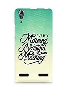 AMEZ every morning is a beautiful morning Back Cover For Lenovo A6000