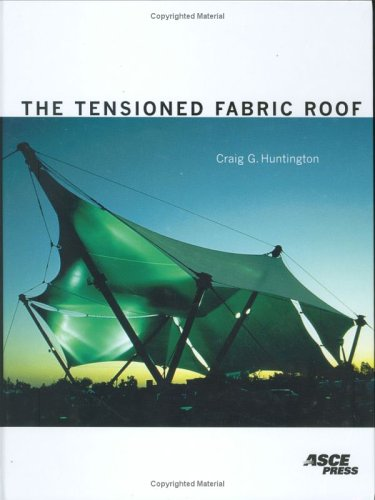 The Tensioned Fabric Roof
