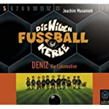 Die wilden Fußballkerle Tl.5: Deniz die Lokomotive, 3 Audio-CDs