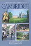img - for A Jarrold Guide to the University City of Cambridge (Jarrold City Guide Series) book / textbook / text book