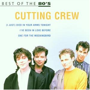 Cutting Crew - Best of the 80