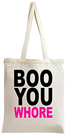 Boo You Whore Slogan Tote Bag