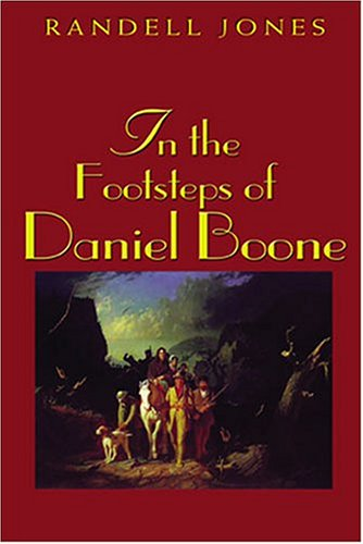 In the Footsteps of Daniel Boone (In the Footsteps Series)