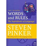 Steven Pinker { Words and Rules: The Ingredients of Language (P.S.) Paperback } Pinker, Steven ( Author ) Mar-08-2011 Paperback