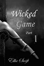 Wicked Game: Part 1