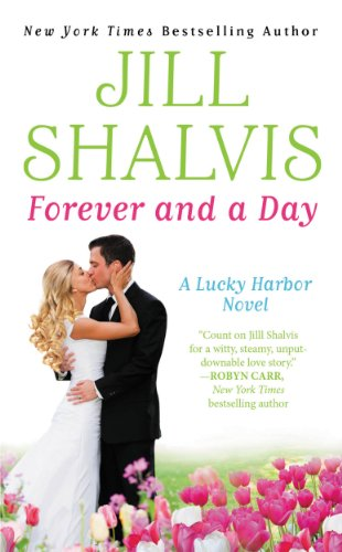 Forever and a Day (Lucky Harbor) by Jill Shalvis