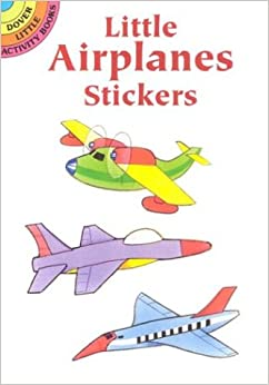 Little Airplanes Stickers Dover Little Activity Books border=