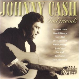 Johnny Cash - Johnny Cash And Friends (P) 2002 - Zortam Music