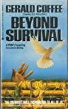 img - for Beyond Survival by Gerald Coffee (1991-03-01) book / textbook / text book