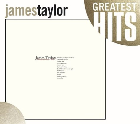 James Taylor - Greatest Hits (Steel Box Collection) - Zortam Music