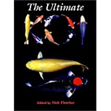 The Ultimate Koi ~ Nick Fletcher
